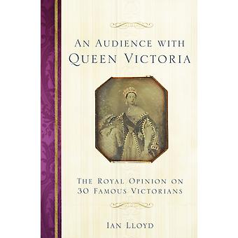 Audience with Queen Victoria by Ian Lloyd