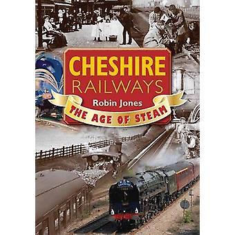 Cheshire Railways by Robin Jones