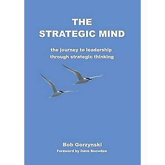De strategische mening door Gorzynski & Bob