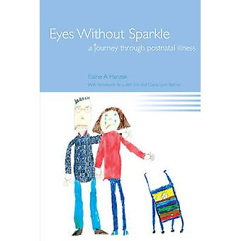 Eyes Without Sparkle par Elaine Hanzak