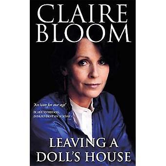 Leaving A Dolls House av Claire Bloom
