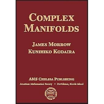 Complex Manifolds by James Morrow - Kunihiko Kodaira - 9780821840559