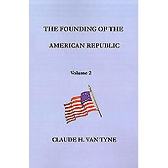 The War of Independence American Phase by Van Tyne & Claude H.