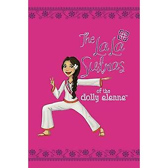 The LaLa Sutras of The Dolly Alanna by Zabel & Alanna
