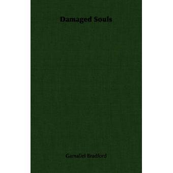 Damaged Souls by Bradford & Gamaliel