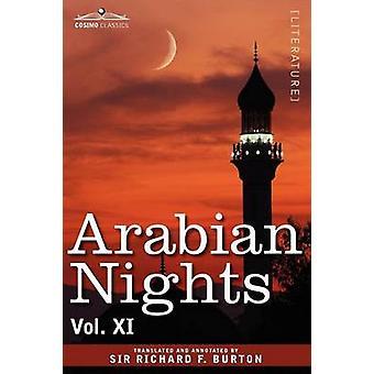 Arabian Nights in 16 Volumes Vol. XI by Burton & Richard F.