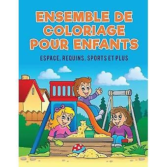 Ensemble de coloriage pour enfants Espace requins sports et plus by Kids & Coloring Pages for
