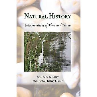 Natural History Interpretations of Flora and Fauna by Hardy & K. S.