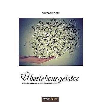 berlebensgeister by Greg Geiger