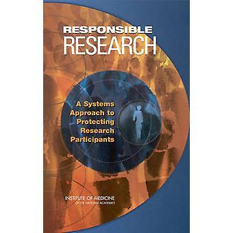 Verantwortungsvolle Forschung - Ein Systemansatz zum Schutz der Forschungspartie