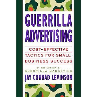 Guerrilla Advertising by Jay Conrad Levinson - 9780395687185 Book
