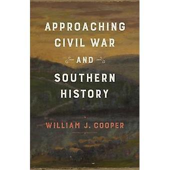 Naderende Burgeroorlog en Zuidelijke Geschiedenis door William J. Cooper Jr -