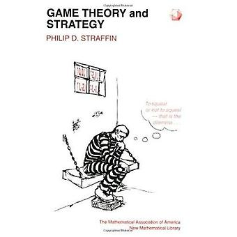 Game Theory and Strategy by Philip D. Straffin - 9780883856376 Book