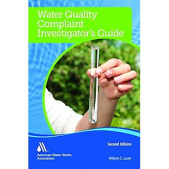 Water Quality Complaint Investigator's Guide by William C. Lauer - 97