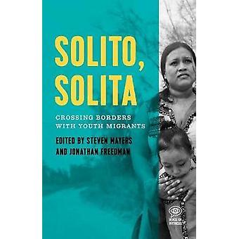 Solito - Solita - Traverser les frontières avec les jeunes réfugiés du centre d'Am