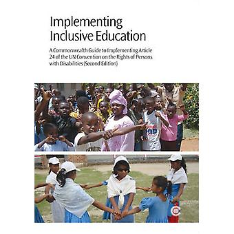 Implementing Inclusive Education - A Commonwealth Guide to Implementin