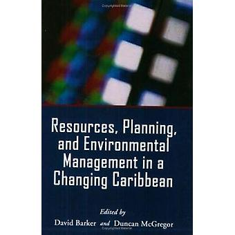 Resources - Planning and Environmental Management in a Changing Carib