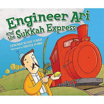 Engineer Ari and the Sukkah Express by Deborah Bodin Cohen - 97807613
