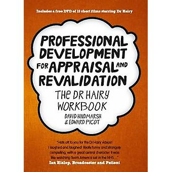 Professional Development for Appraisal and Revalidation - The Dr Hairy