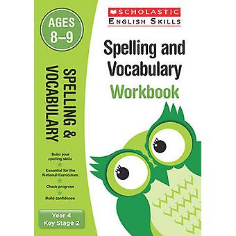 Spelling and Vocabulary Workbook Year 4 by Pam Dowson