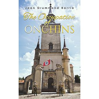 The Occupation of Onchins by Jean Drummond Barrie
