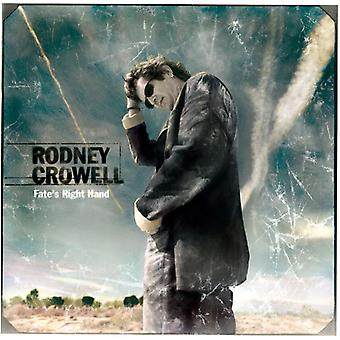 Rodney Crowell - Fate's Right Hand [CD] USA import