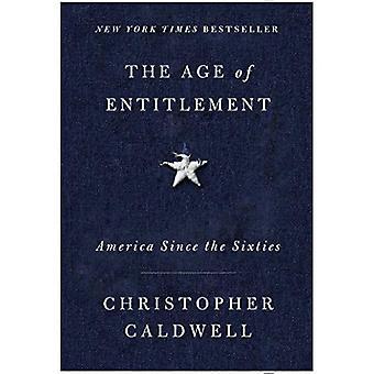 The Age of Entitlement: Amerika siden tresserne