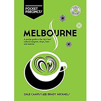 Melbourne Pocket Precincts: A Pocket Guide to the City's Best Cultural Hangouts, Shops, Bars and Eateries (Pocket Precincts)