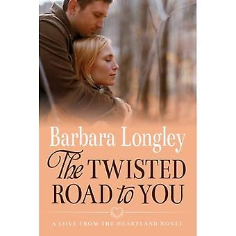 The Twisted Road to You (Perfect, Indiana)