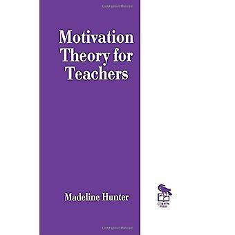 Madeline Hunterin motivaatioteoria opettajille - 9780803963214 Kirja