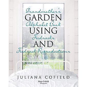Grandmother's Garden Alphabet Book using Feedsacks and Feedsack Repro