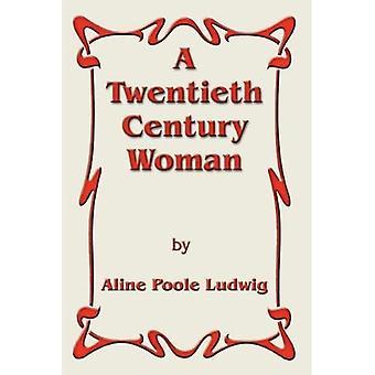 En kvinde fra det tyvende århundrede