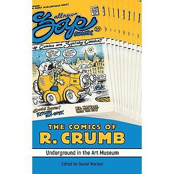 The Comics of R. Crumb av Redigerad av Daniel Worden