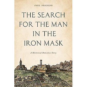 A Busca pelo Homem na Máscara de Ferro: Uma História De Detetive Histórica