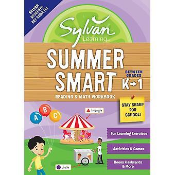 Sylvan Summer Smart Workbook Between Grades K  1 by Sylvan Learning