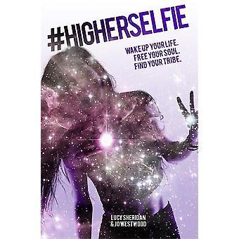 #higherselfie 9781781806678