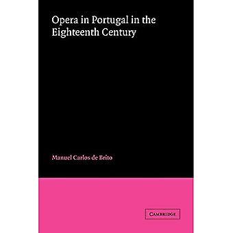 Opera in Portugal in the Eighteenth Century