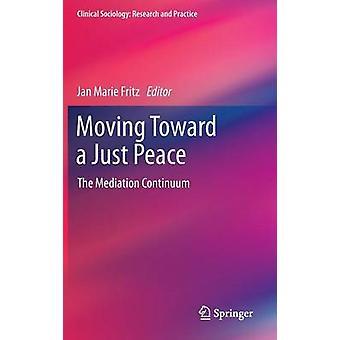 Moving In Mot en laglös fred - Medlingskontinuum av Jan Marie Frit