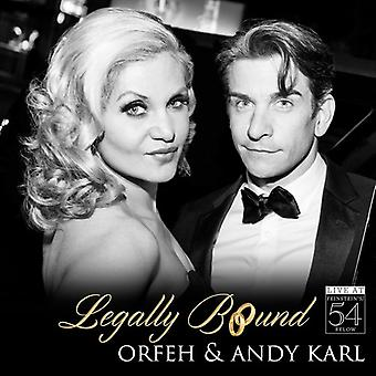 Orfeh / Karl*Andy - Legally Bound - Live at Feinstein's / 54 Below [CD] USA import