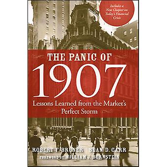 The Panic of 1907 - Lessons Learned from the Market's Perfect Storm by