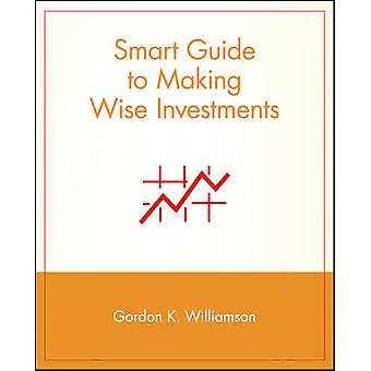 Smart Guide to Investing by Gordon K. Williamson - Michael Cader - 97