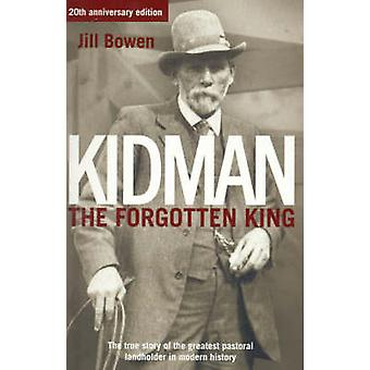 Kidman The Forgotten King by Jill Bowen - 9780732286101 Book