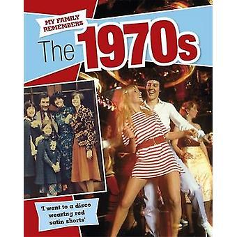 Den 1970er Jahren (Illustrated Edition) von Kathryn Walker - 9781445143552 Buch