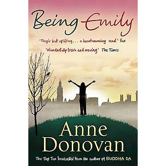 Being Emily (Main) by Anne Donovan - 9781847671257 Book