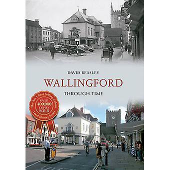 Wallingford Zeitreise durch David Beasley - 9781848683198 Buch