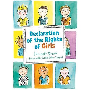 The Declaration of the Rights of Boys and Girls by Elisabeth Brami -