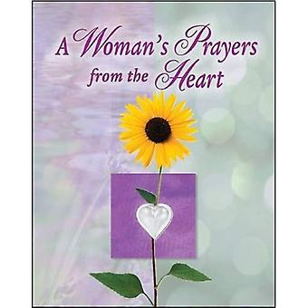 A Woman's Prayer from the Heart