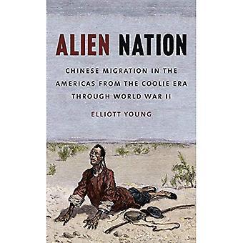 Ulkomaalainen kansakunnan: Kiinan siirron Amerikassa kuli aikakauden kautta maailmansodan (David J. Weber sarjan...