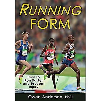 Formulaire en cours d'exécution: Comment courir plus vite et éviter les blessures