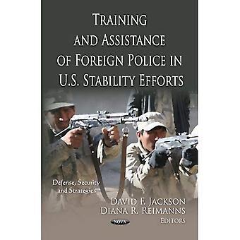 Treinamento e assistência da polícia de estrangeiras nos esforços de estabilidade dos EUA